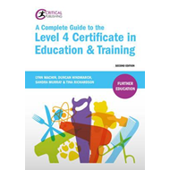 Complete Guide to the Level 4 Certificate in Education and T (BOK)