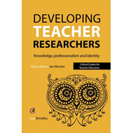 Developing Teacher Researchers (BOK)