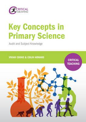 Key Concepts in Primary Science (BOK)