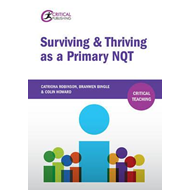 Surviving and Thriving as a Primary NQT (BOK)