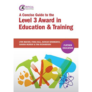 Concise Guide to the Level 3 Award in Education and Training (BOK)