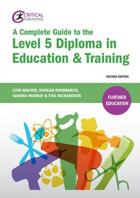 Complete Guide to the Level 5 Diploma in Education and Train (BOK)