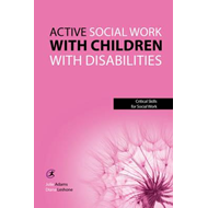 Active Social Work with Children with Disabilities (BOK)