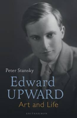 Edward Upward: Art and Life (BOK)