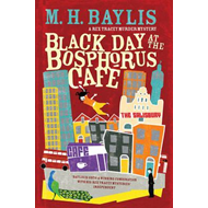 Black Day at the Bosphorus Cafe (BOK)