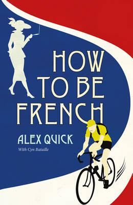 How to be French (BOK)