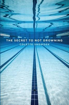 Secret to Not Drowning (BOK)