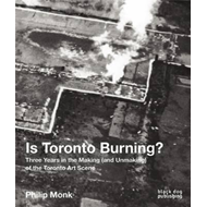 Is Toronto Burning? (BOK)
