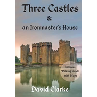 Three Castles and an Ironmaster's House (BOK)