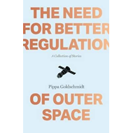 Need for Better Regulation of Outer Space (BOK)