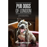Pub Dogs of London (BOK)
