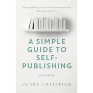 Simple Guide to Self-Publishing (BOK)