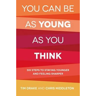 You Can Be As Young As You Think (BOK)