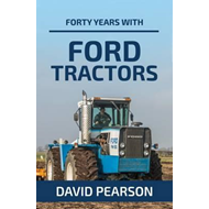 Forty Years with Ford Tractors (BOK)
