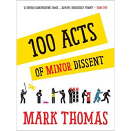 100 Acts Of Minor Dissent (BOK)