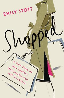Shopped: A True Story of Secret Shopping and Self-Discovery (BOK)