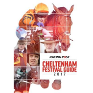 Racing Post Cheltenham Festival Guide 2017 (BOK)