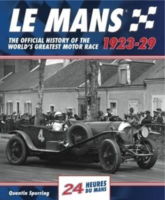 Mans: The Official History 1923-29 (BOK)