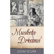 Muskets & Dreams (BOK)