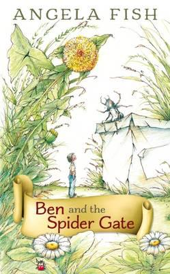 Ben and the Spider Gate (BOK)