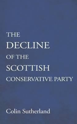 Decline of the Scottish Conservative Party (BOK)
