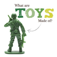 What are Toys Made of? (BOK)