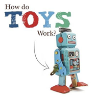 How Do Toys Work? (BOK)