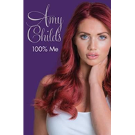 Amy Childs - 100% Me (BOK)