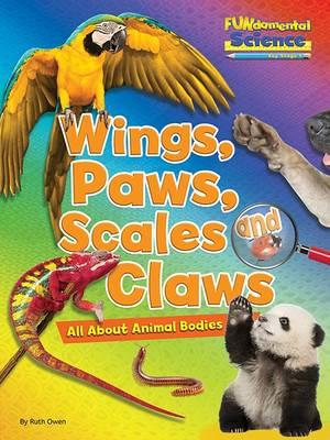 Fundamental Science Key Stage 1: Wings, Paws, Scales and Cla (BOK)