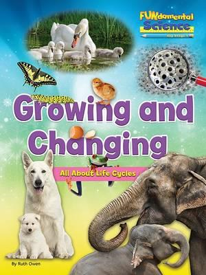 Fundamental Science Key Stage 1: Growing and Changing: All A (BOK)