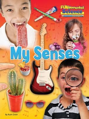 Fundamental Science Key Stage 1: My Senses (BOK)