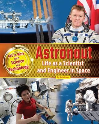 Astronaut: Life as a Scientist and Engineer in Space (BOK)