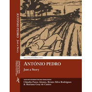 Antonio Pedro: Just a Story (BOK)