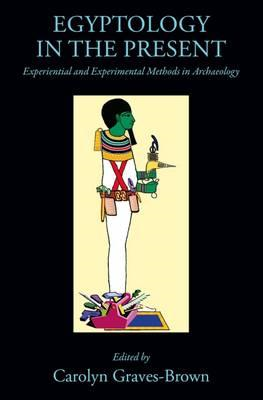 Egyptology in the Present (BOK)