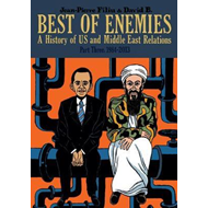 Best of Enemies: A History of US and Middle East Relations (BOK)