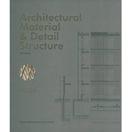 Architectural Material & Detail Structure: Wood (BOK)