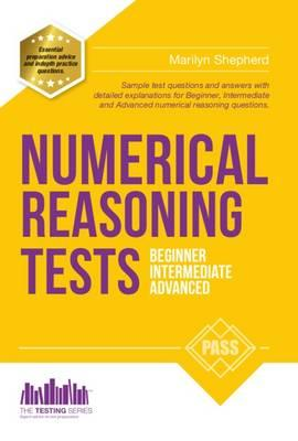Numerical Reasoning Tests: Sample Beginner, Intermediate and (BOK)