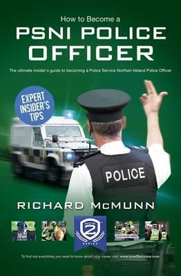 How to Become a PSNI Police Officer (BOK)