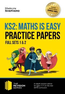 KS2 Maths is Easy: Practice Papers - Full Sets of KS2 Maths (BOK)
