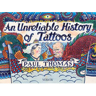 (Un)reliable History of Tattoos (BOK)