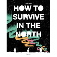 How to Survive in the North (BOK)