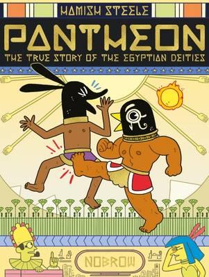 Pantheon: The True Story of the Egyptian Deities (BOK)