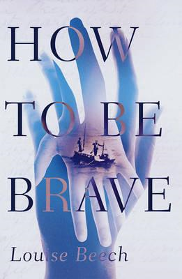 How to be Brave (BOK)