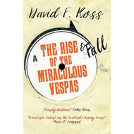 Rise & Fall of the Miraculous Vespas (BOK)