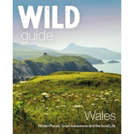 Wild Guide Wales and Marches (BOK)