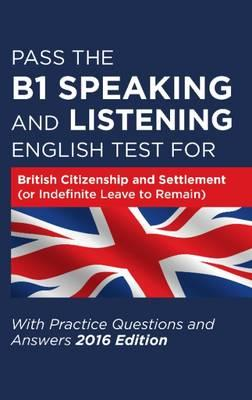 Pass the B1 Speaking and Listening English Test for British (BOK)