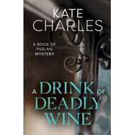 Drink of Deadly Wine (BOK)