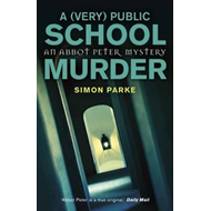 (Very) Public School Murder (BOK)