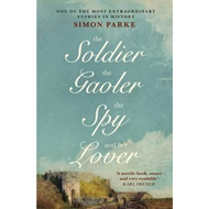 Soldier, the Gaolor, the Spy and Her Lover (BOK)