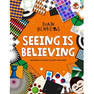 Brain Benders - Seeing is Believing (BOK)